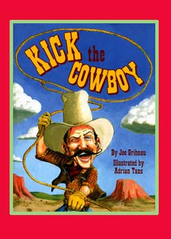 Kick the Cowboy used